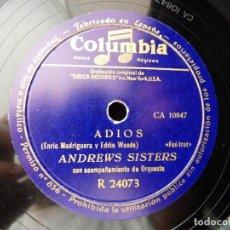 Discos de pizarra: ANDREWS SISTERS Y ORQUESTA. ADIOS, FOX-TROT. BOOGIE DE CARMEN. COLUMBIA R24073. Lote 178812297