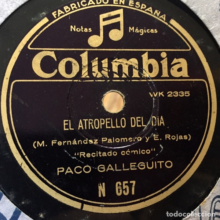 PACO GALLEGUITO EL ATROPELLO DEL DIA SI FUERA ALCALDE (Música - Discos - Pizarra - Otros estilos)