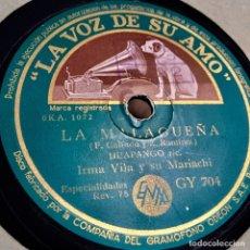 Discos de pizarra: IRMA VILA Y SU MARIACHI LA MALAGUEÑA YA NO. Lote 179377811