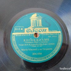 Discos de pizarra: DISCO DE PIZARRA , RECUERDAME , VIENA ES ASIN , MARIO VISCONTI Y SU ORQUESTA. Lote 180684082
