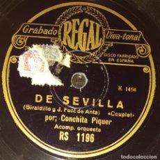 Discos de pizarra: DISCO 78 RPM - REGAL - CONCHITA PIQUER - COUPLET - DE SEVILLA - SCHOTIS - ROSA DE MADRID - PIZARRA. Lote 182259018