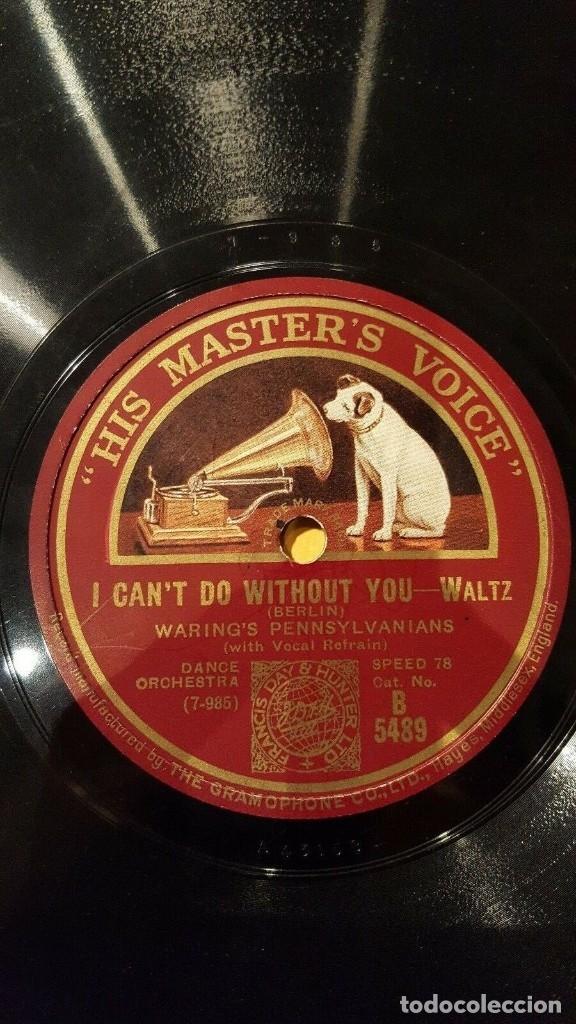 Discos de pizarra: DISCO 78 RPM - HMV - WARING´S PENNSYLVANIANS - LEVANT - BERLIN - I CAN´T DO WITHOUT YOU - PIZARRA - Foto 2 - 182362480