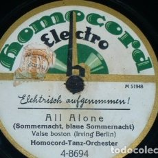 Discos de pizarra: DISCO 78 RPM - HOMOCORD - HOMOCORD TANZ ORCHESTER - ALL ALONE - YEARNING - FOXTROT - PIZARRA. Lote 182364467