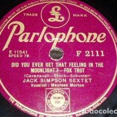 Discos de pizarra: DISCO 78 RPM - PARLOPHONE - JACK SIMPSON SEXTET - MAUREEN MORTON - CAROLINA - FOXTROT - PIZARRA. Lote 182366677