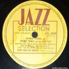 Discos de pizarra: DISCO 78RPM - JAZZ SELECTION - COLEMAN HAWKINS - WALTER THOMAS - JUMP CATS - LOOK OUT JACK - PIZARRA. Lote 182367628