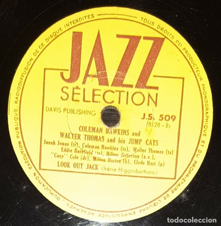 Discos de pizarra: DISCO 78RPM - JAZZ SELECTION - COLEMAN HAWKINS - WALTER THOMAS - JUMP CATS - LOOK OUT JACK - PIZARRA - Foto 2 - 182367628