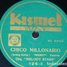 Discos de pizarra: DISCO 78 RPM - KISMET - ORQUESTA MELODY STARS - MANDY - IRVING BERLIN - EL CONTINENTAL - PIZARRA. Lote 182369170