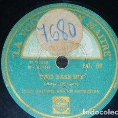 Discos de pizarra: DISCO 78 RPM - VSA - DIZZY GILLESPIE - ORQUESTA - TWO BASS HIT - STAY ON IT - JAZZ - PIZARRA. Lote 182372545