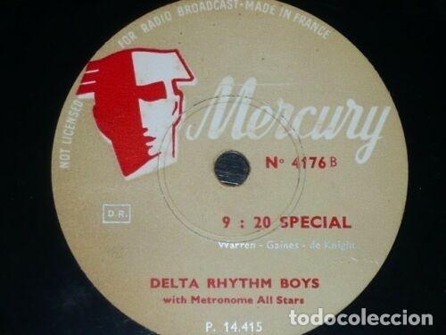 DISCO 78 RPM - MERCURY - DELTA RHYTHM BOYS - ALL THE THINGS YOU ARE - 9:20 SPECIAL - JAZZ - PIZARRA (Música - Discos - Pizarra - Jazz, Blues, R&B, Soul y Gospel)