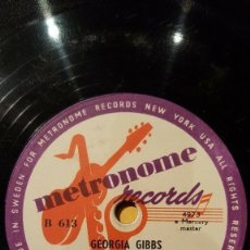 Discos de pizarra: DISCO 78 RPM - METRONOME - GEORGIA GIBBS - ORQUESTA - KISS OF FIRE - SO MADLY IN LOVE - PIZARRA. Lote 182377158