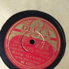 Discos de pizarra: DISCO DE PIZARRA : BING CROSBY : LA ISLA DEL TESORO + MI SILLA VAQUERA . Lote 182588031