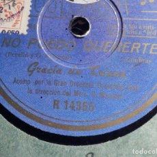 Discos de pizarra: DISCO DE PIZARRA - COLUMBIA R14355 - GRACIA DE TRIANA - NO PUEDO QUERERTE - ¡ SERENO...!. Lote 184230463