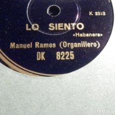 Discos de pizarra: DISCO DE PIZARRA - REGAL DK 8225 - MANUEL RAMOS - ORGANILLERO - LO SIENTO - EL AÑO PASADO POR AGUA. Lote 184232606