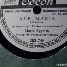 Discos de pizarra: DISCO DE PIZARRA - ODEON 203.748 - MARTA EGGERTH - AVE MARÍA - SERENATA - SCHUBERT. Lote 184232826