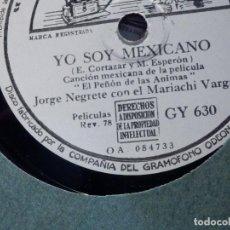 Dischi in gommalacca: LA VOZ DE SU AMO - GY 630 - JORGE NEGRETE C/ MARIACHI VARGAS - YO SOY MEXICANO,ESOS ALTOS DE JALISCO. Lote 184295888