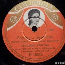 Discos de pizarra: DISCO DE PIZARRA - COLUMBIA R 18015 - ANTOÑITA MORENO - SORTIJA DE ORO / SERRANO...¡TE QUIERO!. Lote 184743275