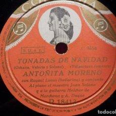 Discos de pizarra: DISCO DE PIZARRA - COLUMBIA R 18413 - ANTOÑITA MORENO - TONADAS DE NAVIDAD - SUENEN LAS PANDERETAS. Lote 184743497