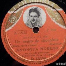 Discos de pizarra: DISCO PIZARRA - COLUMBIA R 18390 - ANTOÑITA MORENO - UN NEGRO DE CHOCOLATE - LA NIÑA Y EL CABALLERO. Lote 184743756