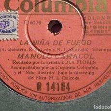 Discos de pizarra: DISCO DE PIZARRA - COLUMBIA R 14184 - MANOLO CARACOL - LA NIÑA DE FUEGO - LA ROSA NUEVA. Lote 184745886