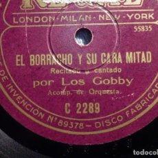 Discos de pizarra: DISCO PIZARRA - REGAL C 2289 - LOS GOBBY DECLARACIÓN DE UN MÚSICO MUDO - EL BORRACHO Y SU CARA MITAD. Lote 184820646