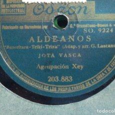 Discos de pizarra: DISCO PIZARRA ODEON 203.883 - AGRUPACIÓN XEY - MAYTE - PELICULA JAI-ALAI - ALDEANOS - JOTA VASCA. Lote 185734006