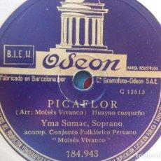 Discos de pizarra: DISCO DE PIZARRA ODEON 184.943 - YMA SUMAC, SOPRANO - PICAFLOR - CARNAVAL INDIO. Lote 185742276