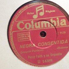 Discos de pizarra: DISCO PIZARRA COLUMBIA R.14389 PERCY FAITH Y SU ORQUESTA - ESTRELLAS EN TUS OJOS, NEGRA CONSENTIDA. Lote 185742673