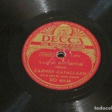 Discos de pizarra: CARMEN CAVALLARO - LUPA AMARILLA (L 4772) / ENAMORADA DEL AMOR (L 4776) - DECCA RD 40148. Lote 186161850
