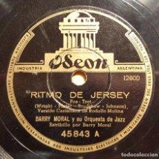 Discos de pizarra: DISCO 78 RPM - ODEON - BARRY MORAL - ORQUESTA DE JAZZ - RITMO DE JERSEY - BEMBA DE MIEL - PIZARRA. Lote 186724340