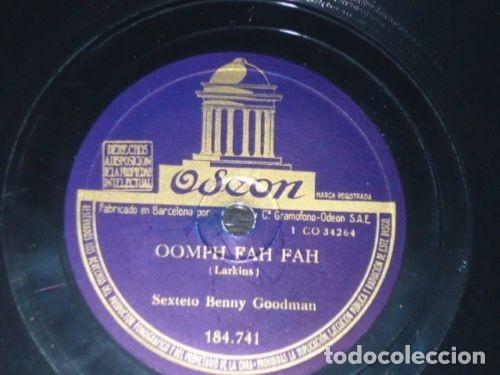DISCO 78 RPM - ODEON - BENNY GOODMAN - ORQUESTA - OOMPH FAH FAH - CLARINADE - JAZZ - PIZARRA (Música - Discos - Pizarra - Jazz, Blues, R&B, Soul y Gospel)