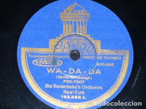 DISCO 78 RPM - ODEON - BIX BEIDERBECKE´S ORCHESTRA - WA DA DA - EL RIO - FOXTROT - RARO - PIZARRA (Música - Discos - Pizarra - Jazz, Blues, R&B, Soul y Gospel)