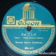 Discos de pizarra: DISCO 78 RPM - ODEON - BENNY GOODMAN - CONJUNTO - EL MUNDO ESPERA EL AMANECER - SHINE - PIZARRA. Lote 186907152