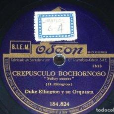 Discos de pizarra: DISCO 78 RPM - ODEON - DUKE ELLINGTON - CREPUSCULO BOCHORNOSO - JAM A DITTY - JAZZ - PIZARRA. Lote 187008711