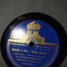 Discos de pizarra: DISCO DE PIZARRA : ORQUESTA HARRY ROY - EL CONTINENTAL + NOCHE Y DIA ( COLE PORTER ). Lote 187385855