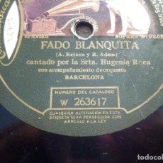 Discos de pizarra: DISCO PIZARRA GRAMOFONO W 263617 - FADO BLANQUITA - ESTO HA SUCEDIDO - SRTA. EUGENIA ROCA -. Lote 187407403