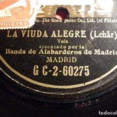 Discos de pizarra: DISCO PIZARRA GRAMOPHONE DE UNA CARA GC-2-60275 - LA VIUDA ALEGRE - BANDA DE ALABARDEROS DE MADRID. Lote 187407807