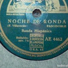 Discos de pizarra: DISCO DE PIZARRA - LA VOZ DE SU AMO - AE 4462 - NOCHE DE RONDA - LOS CHAVALES - BANDA HISPÁNICA -. Lote 187629508