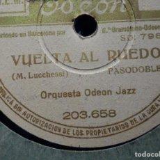 Discos de pizarra: DISCO PIZARRA ODEON 203.658 - VUELTA AL RUEDO - ¿PERO QUE DICES... NERVIOSO? BANDA ODEON. Lote 187630378