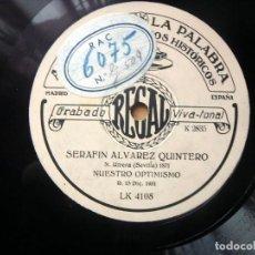 Dischi in gommalacca: (JX-191262)DISCO ARCHIVO DE LA PALABRA,CENTRO DE ESTUDIOS HISTÓRICOS,SERAFÍN ALVAREZ QUINTERO,1931.. Lote 188703431