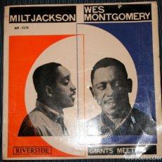 Discos de pizarra: SINGLE MILT JACKSON Y WES MONTGOMERY - GIANTS MEETING - RIVERSIDE FONOGRAM ESPAÑA DEPOSITO 1964. Lote 188816453