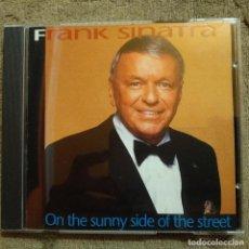 Discos de pizarra: CD FRANK SINATRA - ON THE SUNNY SIDE OF THE STREET,1993,COMO NUEVO (NM_NM). Lote 189341038