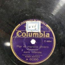 Discos de pizarra: DISCO PIZARRA POR EL MARDITO INERO - JUANITO VALDERRAMA. Lote 189353553
