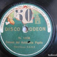 Discos de pizarra: DISCO DE PIZARRA VENTRILOCUO SANZ ESCENA DEL AUTOMATA PEPITO 78 RPM ODEON 13236. Lote 189396881