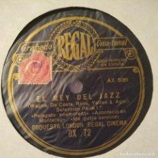 Discos de pizarra: LONDON REGAL CINEMA - EL REY DEL JAZZ - SHELLAC - 10''. Lote 189531647