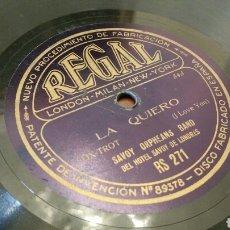 Discos de pizarra: DISCO DE GRAMÓFONO (PIZARRA) FOX-TROT. LA QUIERO Y ESPERE UN MOMENTO. SAVOY ORPHEANS BAND. REGAL.. Lote 189724875