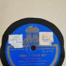 Discos para gramofone: DISCO DE PIZARRA HIMNO A CRISTO REY. HIMNO OFICIAL DEL XX|| CONGRESO. Lote 189807706