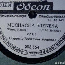 Discos de pizarra: PIZARRA - ODEON 203.554 - MUCHACHA VIENESA - GOLONDRINAS PUEBLERINAS - ORQUESTA BOHEMIOS VIENESES. Lote 190037796