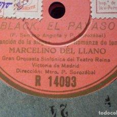 Discos de pizarra: 6 DISCOS DE PIZARRA COLUMBIA R 14088-14089-14090-14091-14093-14094 - BLACK EL PAYASO -. Lote 190042006