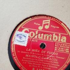 Discos de pizarra: DISCO PIZARRA 78RPM MANOLO CARACOL-LA NIÑA DE FUEGO/LA ROSA NUEVA. Lote 193329492