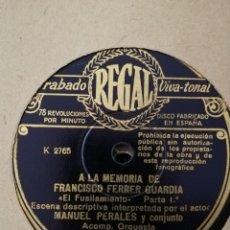 Discos de pizarra: DISCO PIZARRA 78RPM EL FUSILAMIENTO - A LA MEMORIA DE FRANCISCO FERRER GUARDIA. Lote 193332662